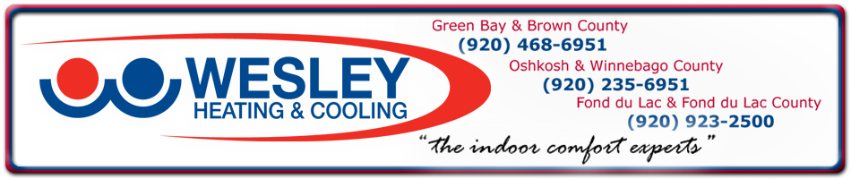 Wesley Heating & Cooling 1736 Sal St. Green Bay, WI 54302 - Phone: (920) 468-6951